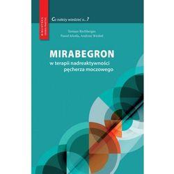 Mirabegron w terapii nadreaktywności pęcherza moczowego (opr. twarda)