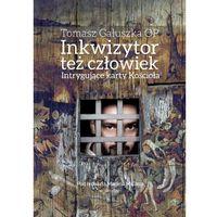 Biografie i wspomnienia, Inkwizytor też człowiek Intrygujące karty Kościoła (opr. twarda)