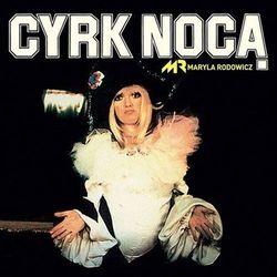 MARYLA RODOWICZ - CYRK NOCĄ (CD)