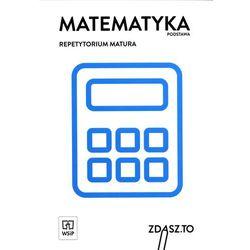 REPETYTORIUM MATURALNE MATEMATYKA ZP /BR (opr. miękka)