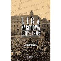 Historia, Liga Narodowa 1887-1906 (opr. twarda)