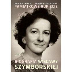 Pamiątkowe rupiecie. Biografia Wisławy Szymborskiej (opr. twarda)