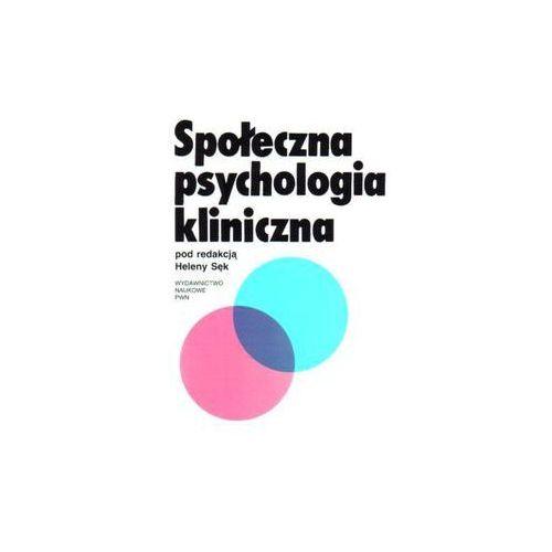 Psychologia, Społeczna psychologia kliniczna (opr. miękka)