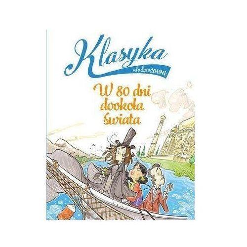 Literatura młodzieżowa, Klasyka młodzieżowa. W 80 dni dookoła świata (opr. broszurowa)