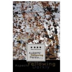 Aspects Yellowing Darkly. Ethics, Intuitions, and the European High Modernist Poetry of Suffering and Passage