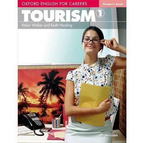 Książki do nauki języka, Oxford English for Careers Tourism 1 Student`s Book (opr. miękka)