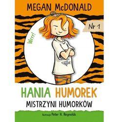 Hania humorek. mistrzyni humorków. tom 1 (opr. miękka)