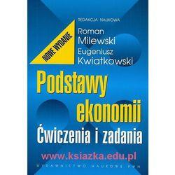 Podstawy ekonomii. Ćwiczenia i zadania - Milewski (opr. miękka)
