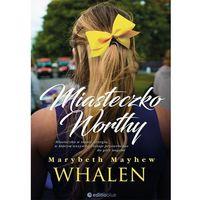 Literatura kobieca, obyczajowa, romanse, Miasteczko worthy (opr. broszurowa)