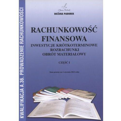 Leksykony techniczne, Rachunkowość finansowa część 1 Inwestycje krótkoterminowe, rozrzachunki, obrót materiałowy (opr. broszurowa)