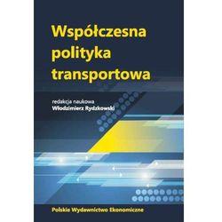 Współczesna polityka transportowa - Włodzimierz Rydzkowski (opr. kartonowa)