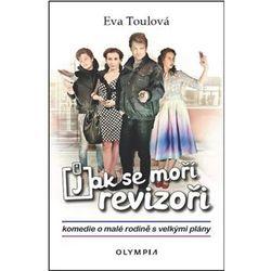 Jak se moří revizoři - Komedie o malé rodině s velkými plány Eva Toulová