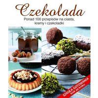 Hobby i poradniki, Czekolada Szkoła gotowania krok po kroku (opr. broszurowa)