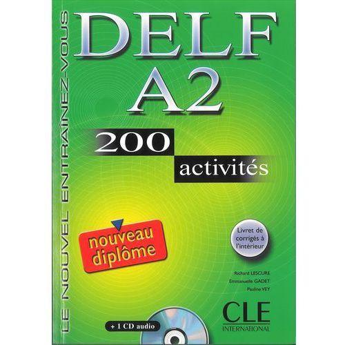 Książki do nauki języka, DELF A2 200 Activities livre z CD (opr. miękka)