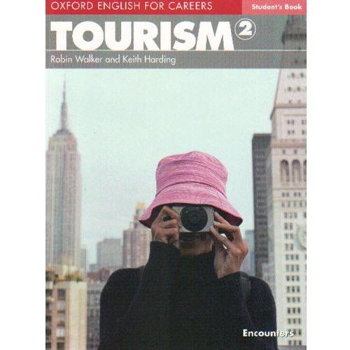 Książki do nauki języka, Oxford English for Careers: Tourism 2 Student's Book (podręcznik) (opr. miękka)