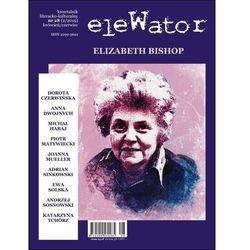 eleWator 28 (2/2019) - Elizabeth Bishop. Darmowy odbiór w niemal 100 księgarniach!