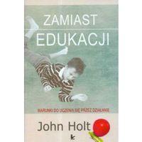 Filozofia, Zamiast edukacji Warunki do uczenia się przez działanie (opr. twarda)