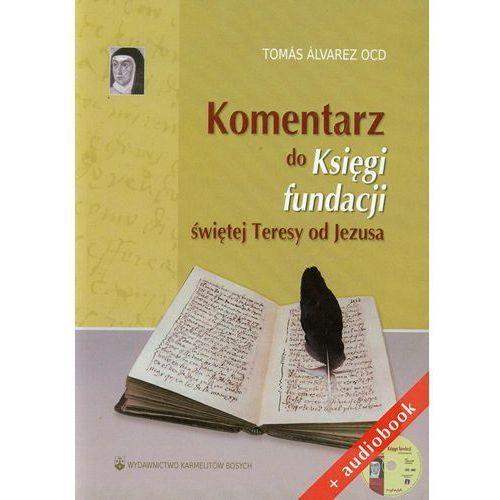 Audiobooki, Komentarz do Księgi fundacji świętej Teresy od Jezusa + audiobook