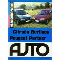 Biblioteka motoryzacji, Citroen Berlingo Peugeot Partner. Obsługa i naprawa (opr. miękka)