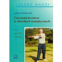 Ćwiczenia lecznicze w chorobach reumatycznych (opr. broszurowa)