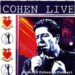 Leonard Cohen - COHEN LIVE - LEONARD COHEN LIVE IN CONCERT