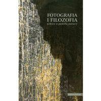 Filozofia, Fotografia i filozofia (opr. miękka)