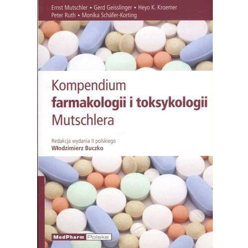Książki medyczne, Kompendium farmakologii i toksykologii Mutschlera wydanie 2 (opr. miękka)