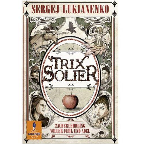 Pozostałe książki, Trix Solier - Zauberlehrling voller Fehl und Adel Lukianenko, Sergej