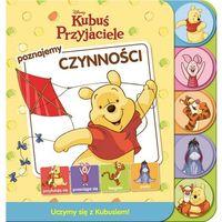 Książki dla dzieci, Kubuś i przyjaciele Poznajemy czynności. DBT4