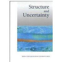 Literaturoznawstwo, Structure und Uncentainty (opr. miękka)