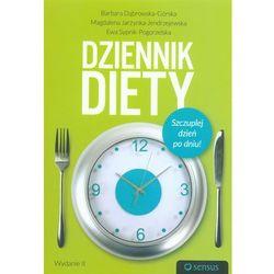Dziennik diety. Szczuplej dzień po dniu! Wydanie 2 (opr. miękka)