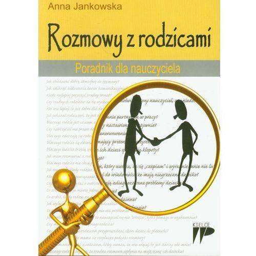 Pedagogika, Rozmowy z rodzicami Poradnik dla nauczyciela (opr. miękka)