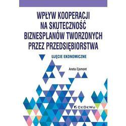 Wpływ kooperacji na skuteczność biznesplanów... (opr. miękka)