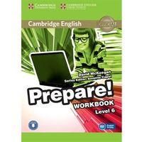 Książki do nauki języka, CAMBRIDGE ENGLISH PREPARE! 6 WORKBOOK WITH AUDIO*natychmiastowawysyłkaod3,99 (opr. miękka)