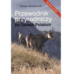 Przewodnik przyrodniczy po Tatrach Polskich (opr. miękka)