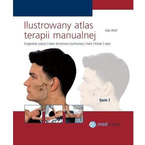 Książki medyczne, Ilustrowany atlas terapii manualnej Tom I Wolf