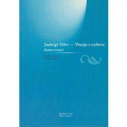 Jadwigi Dorr Poezja z wyboru (opr. miękka)