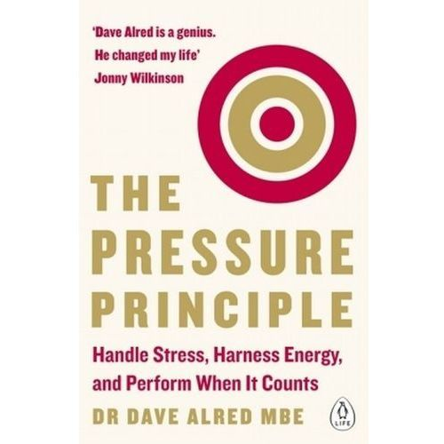 Psychologia, The Pressure Principle - Alred Dave (opr. miękka)