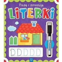 Książki dla młodzieży, Piszę i zmazuję Literki - opracowanie zbiorowe - książka (opr. broszurowa)