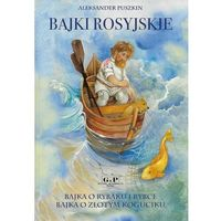 Książki dla dzieci, Bajki rosyjskie - Aleksander Puszkin (opr. twarda)
