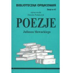 Poezje Juliusza Słowackiego Zeszyt 47 (opr. miękka)