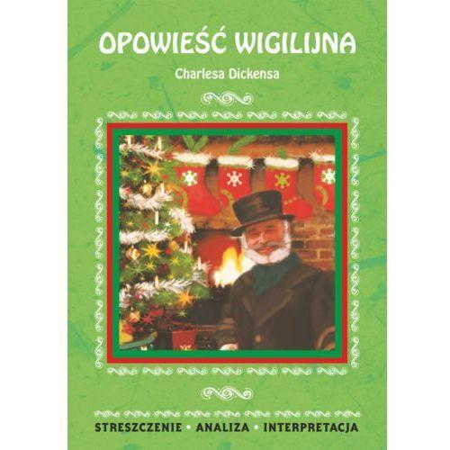 E-booki, Opowieść wigilijna Charlesa Dickensa - Ilona Kulik