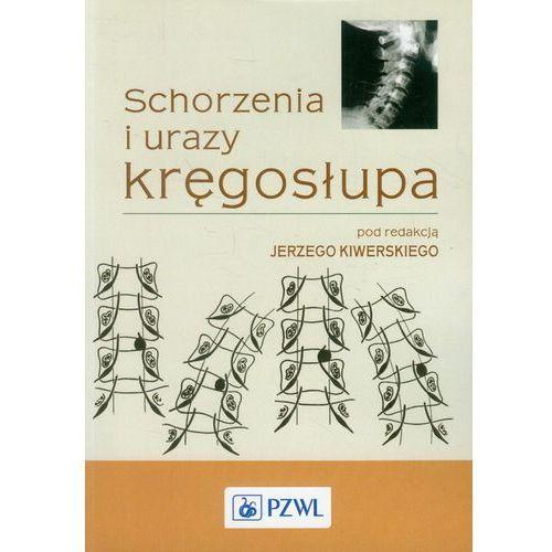 Książki medyczne, Schorzenia i urazy kręgosłupa (opr. miękka)