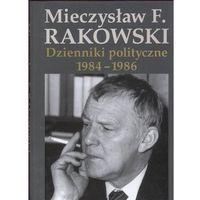 Biografie i wspomnienia, Dzienniki polityczne 1984-1986 - Wysyłka od 3,99 (opr. twarda)