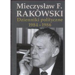 Dzienniki polityczne 1984-1986 - Wysyłka od 3,99 (opr. twarda)