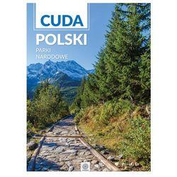 Cuda Polski Parki Narodowe - Wysyłka od 3,99 - porównuj ceny z wysyłką (opr. twarda)