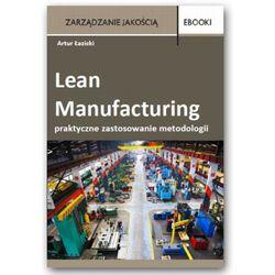 Lean Manufacturing - praktyczne zastosowanie metodologii - case - Artur Łazicki