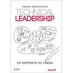 Technical Leadership. Od eksperta do lidera (opr. broszurowa)