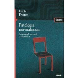Patologia normalności (opr. miękka)