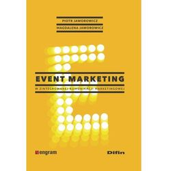 EVENT MARKETING W ZINTEGORWANEJ KOMUNIKACJI MARKETINGOWEJ (opr. twarda)